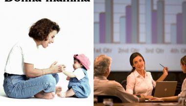 Donna mamma o donna manager?