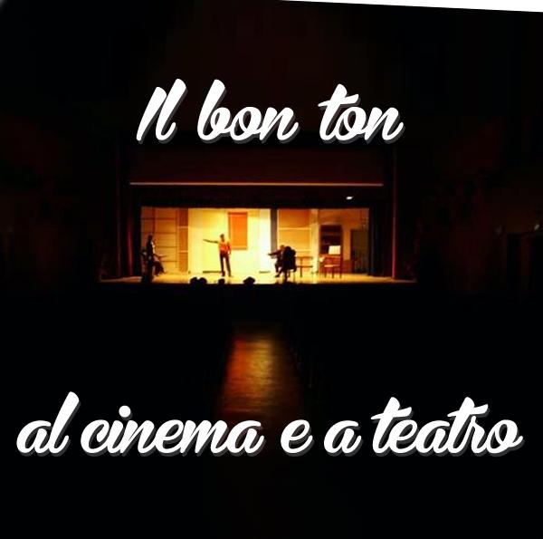 Il Bon Ton al cinema e a teatro